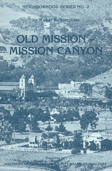 Mission-Canyon-History-Santa-Barbara-Walker-A-Tompkins